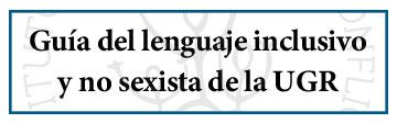 guia lenguaje inclusivo ugr